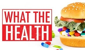 What The Health  Documentary Review