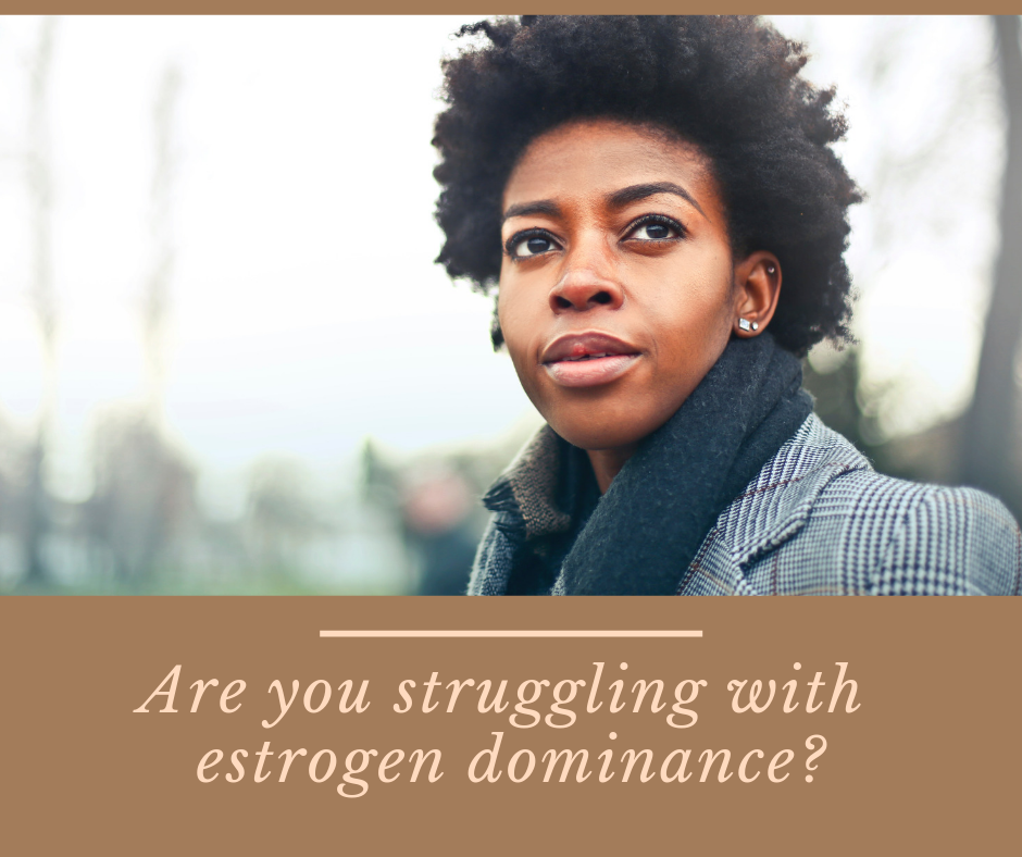 Do you have Symptoms of High Estrogen?