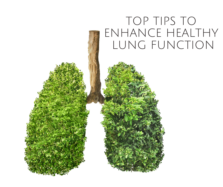 Top Tips to Enhance Your Lung Function